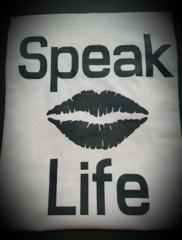 Speak Life T-Shirt Lips 2